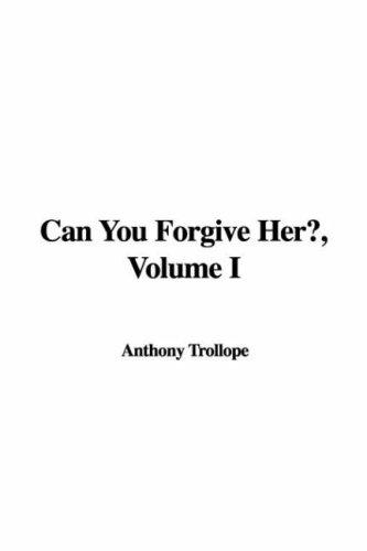 Can You Forgive Her?, Volume I