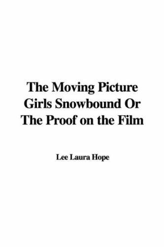 Download The Moving Picture Girls Snowbound Or The Proof on the Film