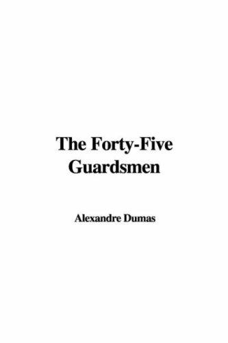 Download The Forty-Five Guardsmen