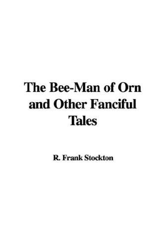 Download The Bee-Man of Orn and Other Fanciful Tales