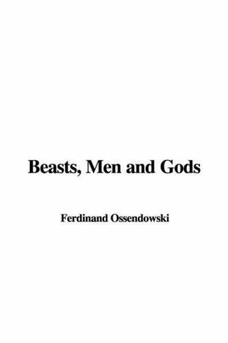 Download Beasts, Men and Gods