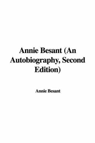 Download Annie Besant (An Autobiography, Second Edition)
