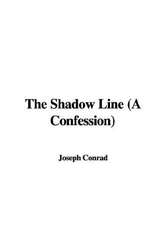 Download The Shadow Line (A Confession)