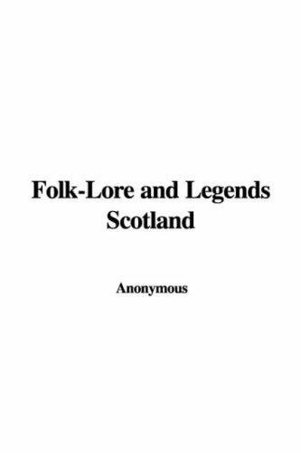 Download Folk-Lore and Legends Scotland