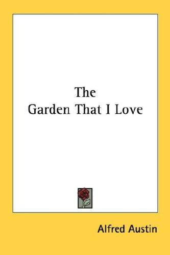 Download The Garden That I Love
