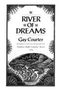 River of dreams by Gay Courter