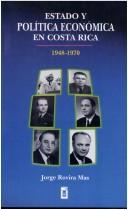 Download Estado y política económica en Costa Rica, 1948-1970