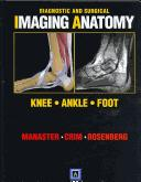 Download Diagnostic and Surgical Imaging Anatomy: Knee, Ankle, Foot (International Edition)