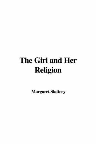 The Girl and Her Religion