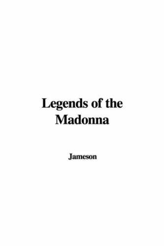 Download Legends of the Madonna