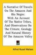 Download A Narrative Of Travels On The Amazon And Rio Negro