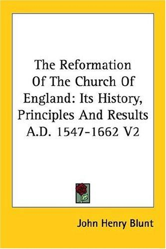 Download The Reformation Of The Church Of England