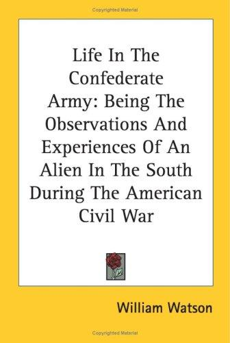 Download Life In The Confederate Army