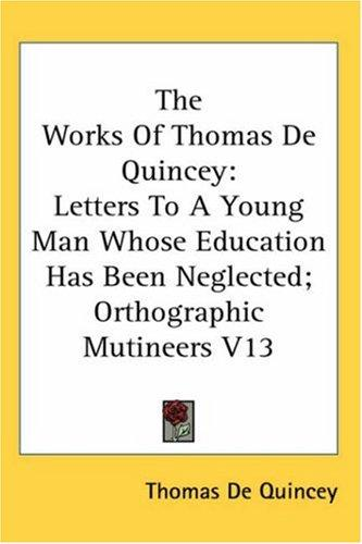 The Works of Thomas De Quincey by THOMAS DE QUINCEY