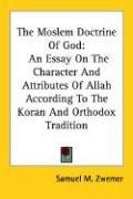 The Moslem Doctrine Of God