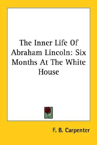 Download The Inner Life Of Abraham Lincoln