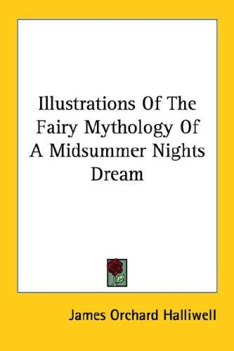 Download Illustrations Of The Fairy Mythology Of A Midsummer Nights Dream