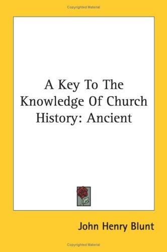 Download A Key To The Knowledge Of Church History