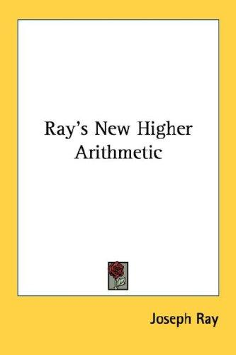 Download Ray's New Higher Arithmetic