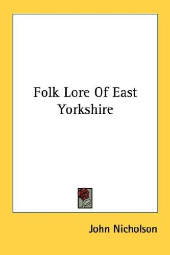 Download Folk Lore Of East Yorkshire