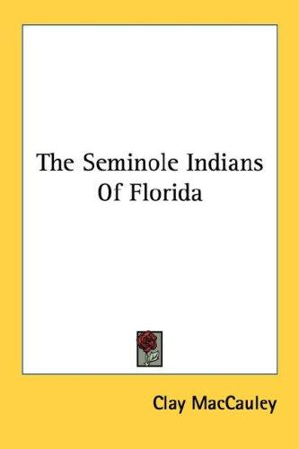 Download The Seminole Indians Of Florida