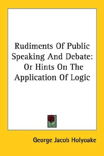 Download Rudiments Of Public Speaking And Debate
