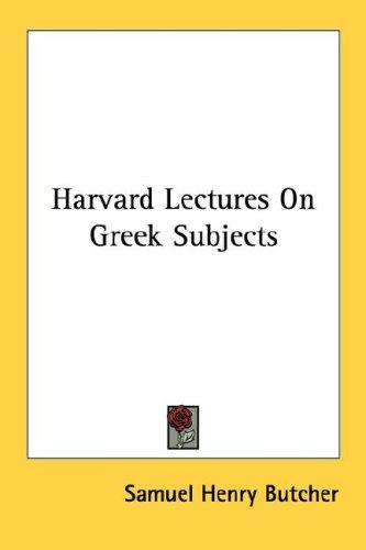 Download Harvard Lectures On Greek Subjects