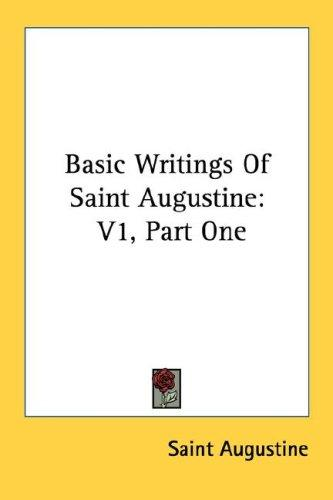 Basic Writings Of Saint Augustine