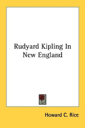 Rudyard Kipling In New England