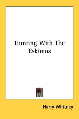 Download Hunting With The Eskimos
