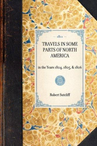 Download Travels in Some Parts of North America