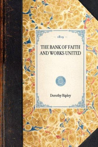 Download The Bank of Faith and Works United