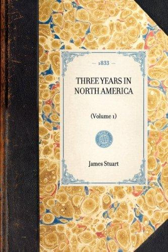 Three Years in North America