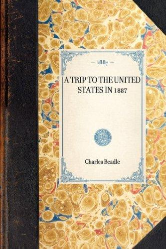 Download A Trip to the United States in 1887