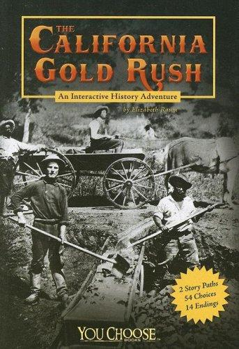Download The California Gold Rush (You Choose Books)