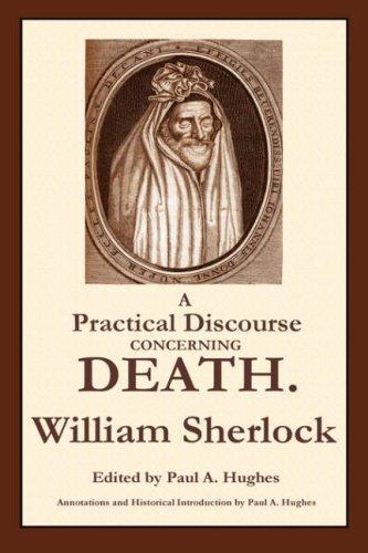 Download A Practical Discourse Concerning Death