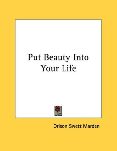 Download Put Beauty Into Your Life