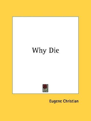 Download Why Die