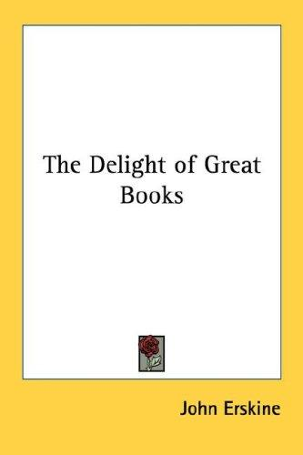 Download The Delight of Great Books