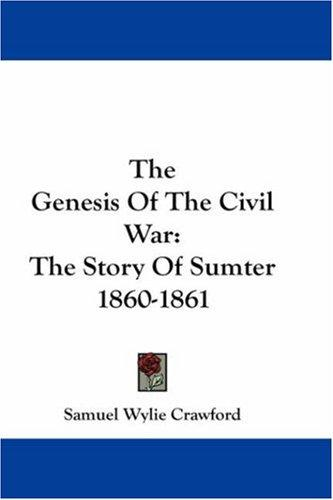 The Genesis Of The Civil War
