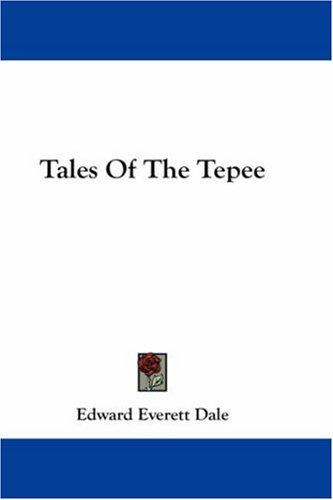 Tales Of The Tepee