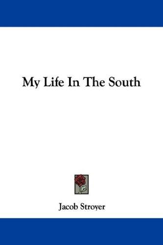 Download My Life In The South