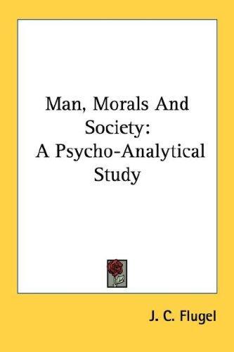 Download Man, Morals And Society