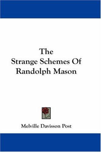 Download The Strange Schemes Of Randolph Mason