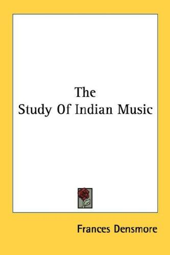 The Study Of Indian Music