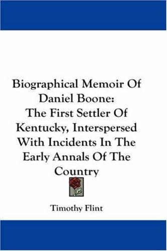 Biographical Memoir Of Daniel Boone