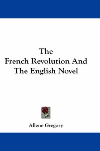 Download The French Revolution And The English Novel