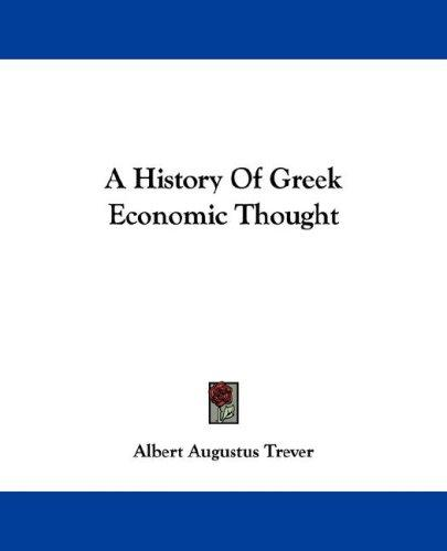 A History Of Greek Economic Thought