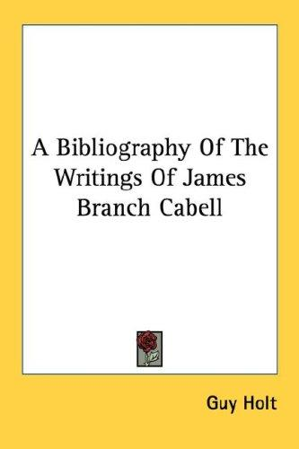 Download A Bibliography Of The Writings Of James Branch Cabell