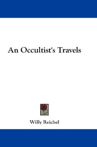 An Occultist's Travels